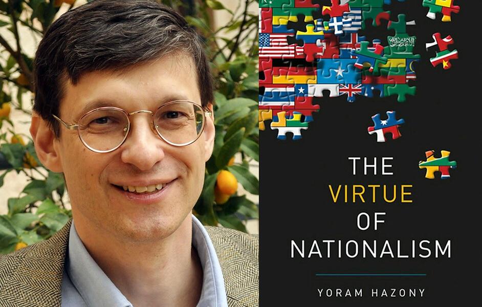 Yoram Hazony, The Virtue of Nationalism