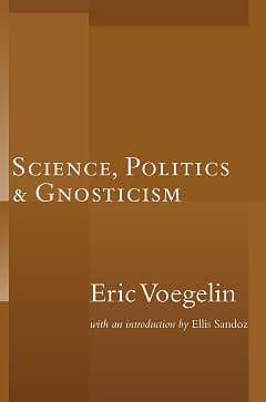 Science, Politics and Gnosticism-0