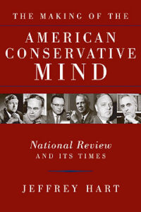 The Making of the American Conservative Mind-0