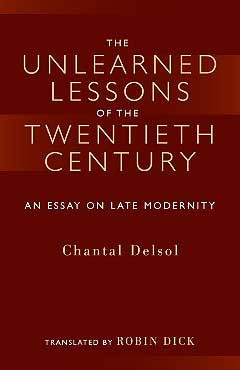 The Unlearned Lessons of the Twentieth Century-0