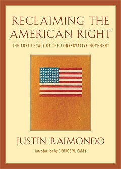 Reclaiming the American RightThe Lost Legacy of the Conservative Movement-0