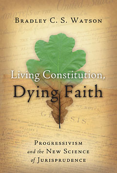 Living Constitution, Dying Faith-0