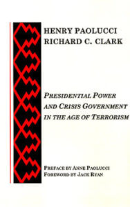 Presidential Power and Crisis Government in the Age of Terrorism-0