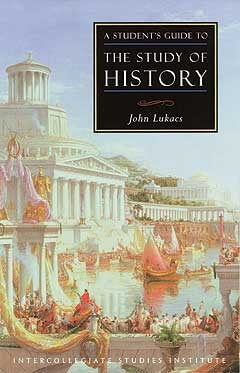 A Student's Guide to the Study of History-0