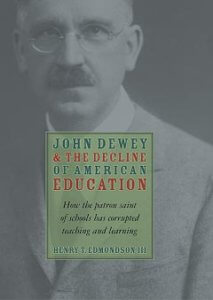 John Dewey and the Decline of American Education-0