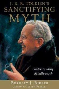 J.R.R. Tolkien's Sanctifying Myth-0